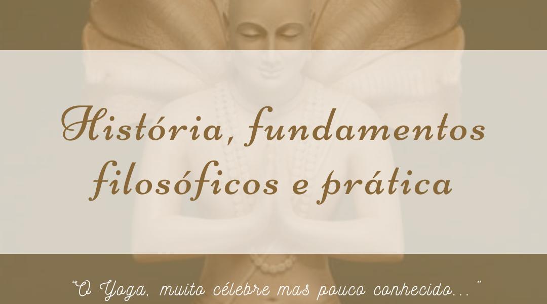 Módulo 1 – História, fundamentos filosóficos e prática