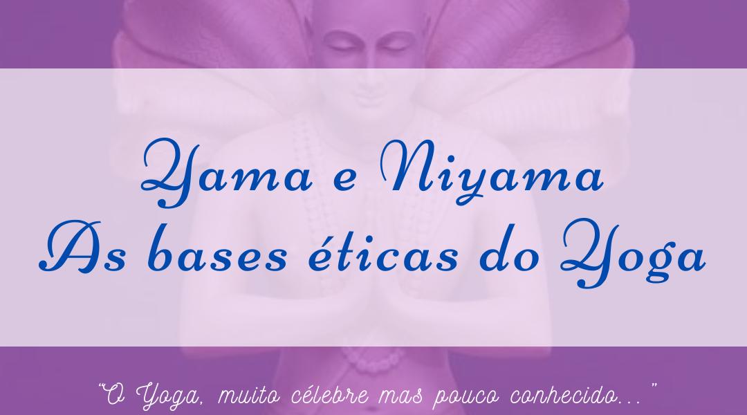 Módulo 2 – Os Yama e os Niyama